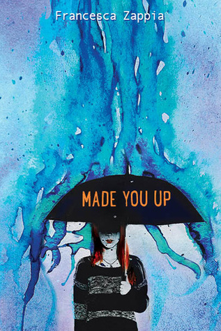 Made You Up by Francesca Zappia cover