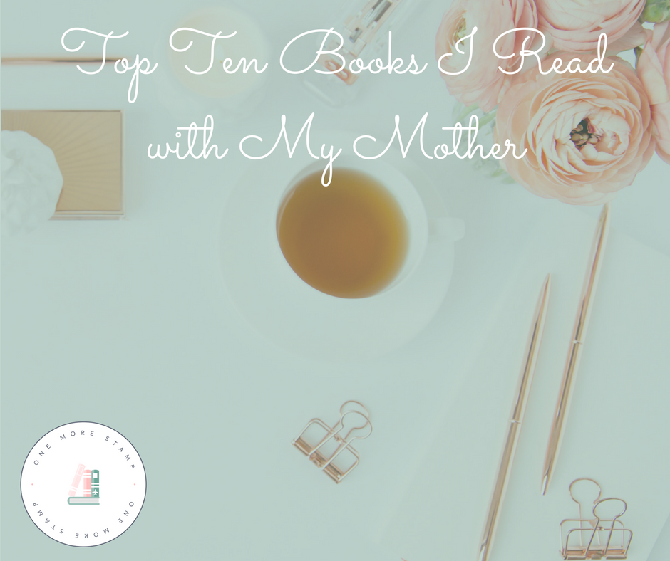 Top Ten Books I Read with My Mother