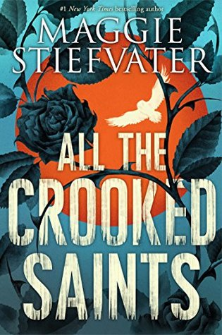 All the Crooked Saints by Maggie Stiefvater cover