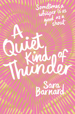 A Quiet Kind of Thunder by Sara Barnard cover