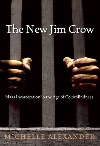 The New Jim Crow: Mass Incarceration in the Age of Colorblindness by Michelle Alexander cover