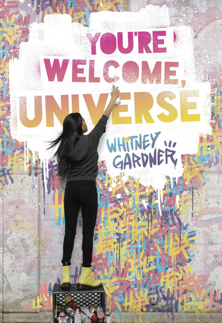 You're Welcome, Universe by Whitney Gardner cover