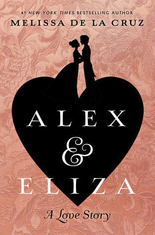 Alex and Eliza by Melissa de la Cruz cover