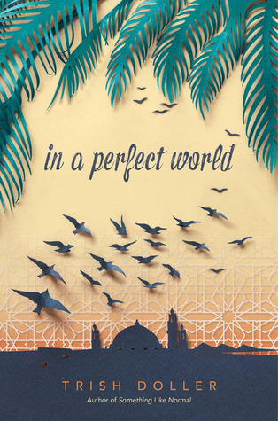 In a Perfect World by Trish Doller cover