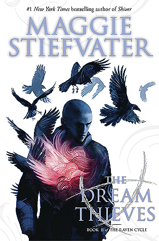 The Dream Thieves by Maggie Stiefvater cover