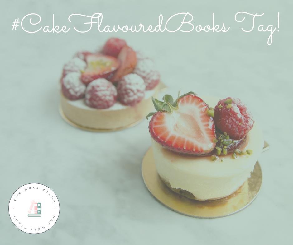#CakeFlavouredBooks Tag! www.onemorestamp.com