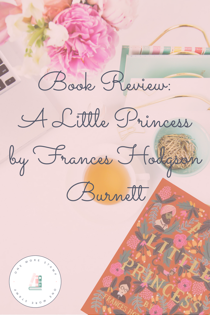 Book Review A Little Princess By Frances Hodgson Burnett One More Stamp