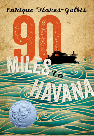 90 Miles to Havana  by Enrique Flores-Galbis cover