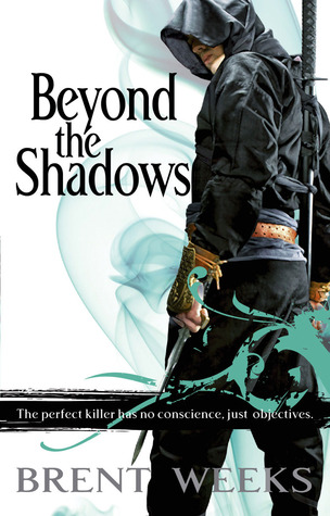 Beyond the Shadows byBrent Weekscover