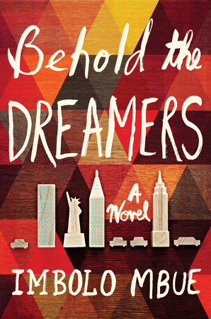 Behold the Dreamers by Imbolo Mbue cover