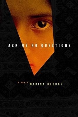 Ask Me No Questions by Marina Budhos cover