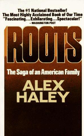 Roots: The Saga of an American Family by Alex Haley cover