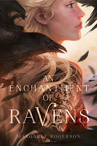 An Enchantment of Ravens by Margaret Rogerson cover