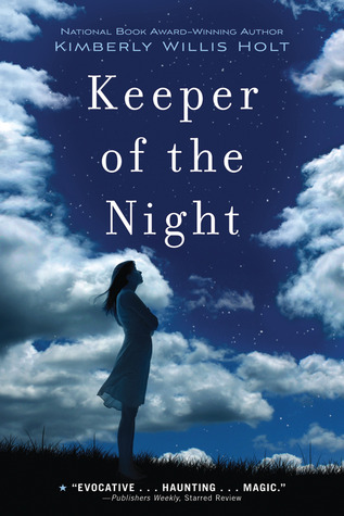 Keeper of the Night by Kimberly Willis Holt