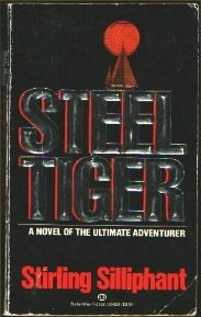 Steel Tiger (John Locke #1) by Stirling Silliphant