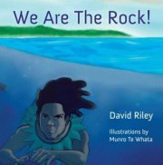 We Are the Rock by David Riley