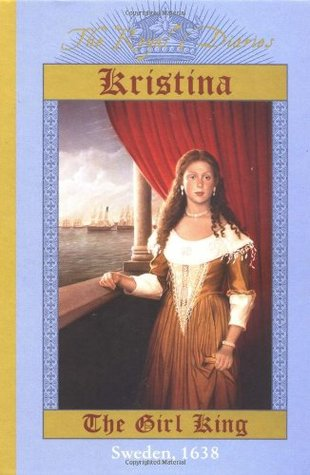 Kristina: The Girl King, Sweden, 1638 (The Royal Diaries) by Carolyn Meyer