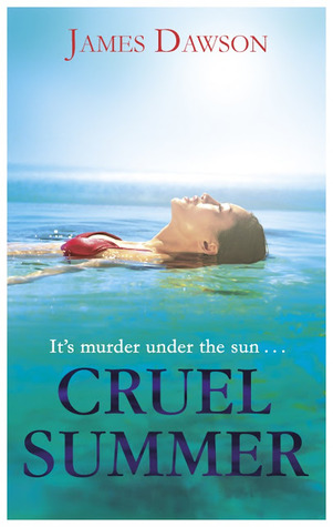 Cruel Summer by James Dawson