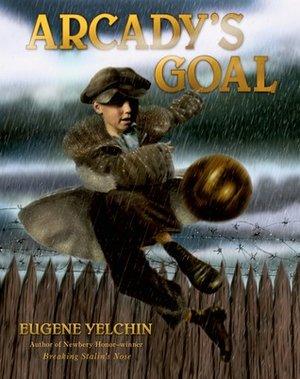 Arcady's+Goal+byEugene+Yelchincover.jpeg