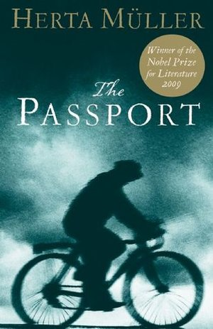 The Passport by Herta Müller,Martin Chalmers(Translation)