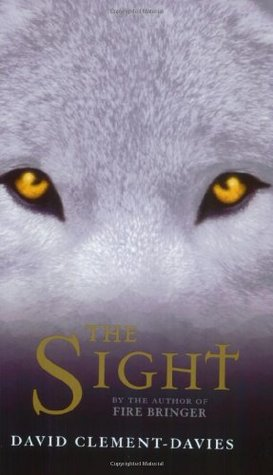 The Sight (The Sight #1) by David Clement-Davies