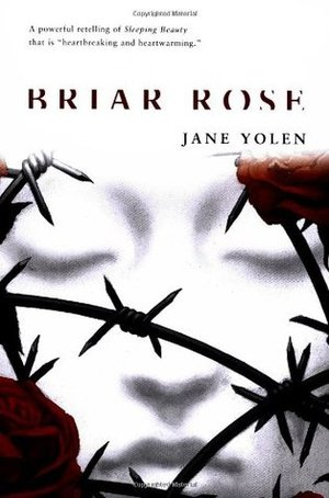 Briar Rose (The Fairy Tale Series) by Jane Yolen