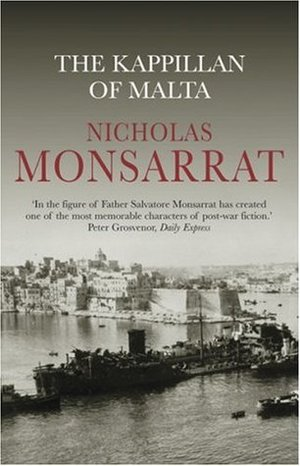 The Kappillan of Malta by Nicholas Monsarrat