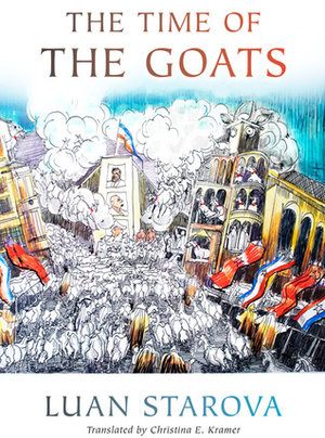 The Time of the Goats by Luan Starova