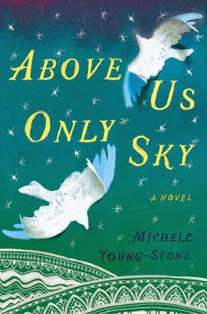 Above+Us+Only+Sky+by+Michele+Young-Stone+cover.jpeg