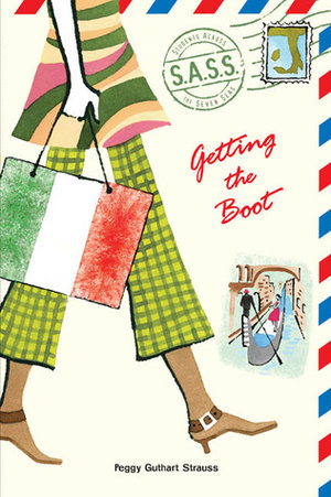 Getting+the+Boot+by+Peggy+Guthart+Strauss+cover.jpeg