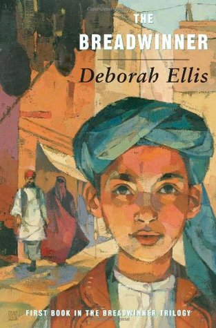 The Breadwinner (The Breadwinner #1) by Deborah Ellis