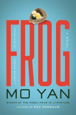 Frog by Mo Yan and Howard Goldblatt (Translation)