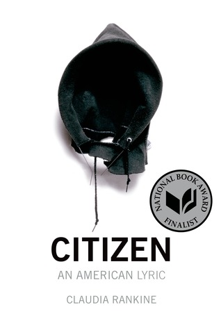 Citizen: An American Lyric by Claudia Rankine