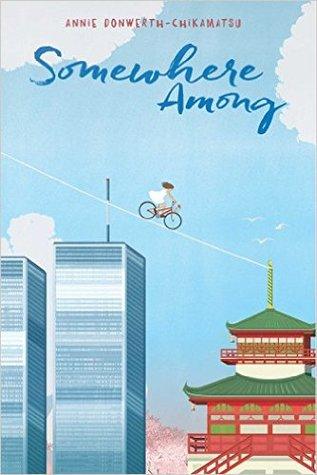 Somewhere Among by Annie Donwerth-Chikamatsu