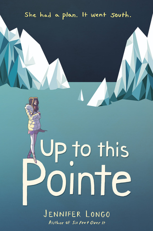 Up to This Pointe by Jennifer Longo
