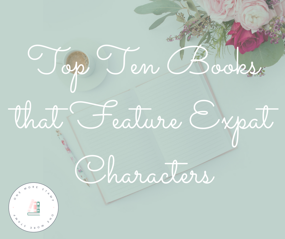Top Ten Books that Feature Expat Characters.png