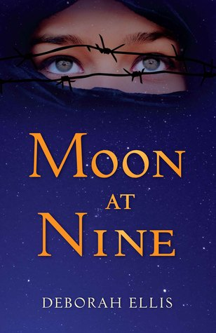 Moon at Nine by Deborah Ellis