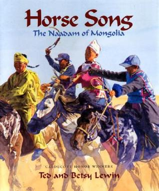 Horse Song: The Naadam of Mongolia by Ted Lewin cover