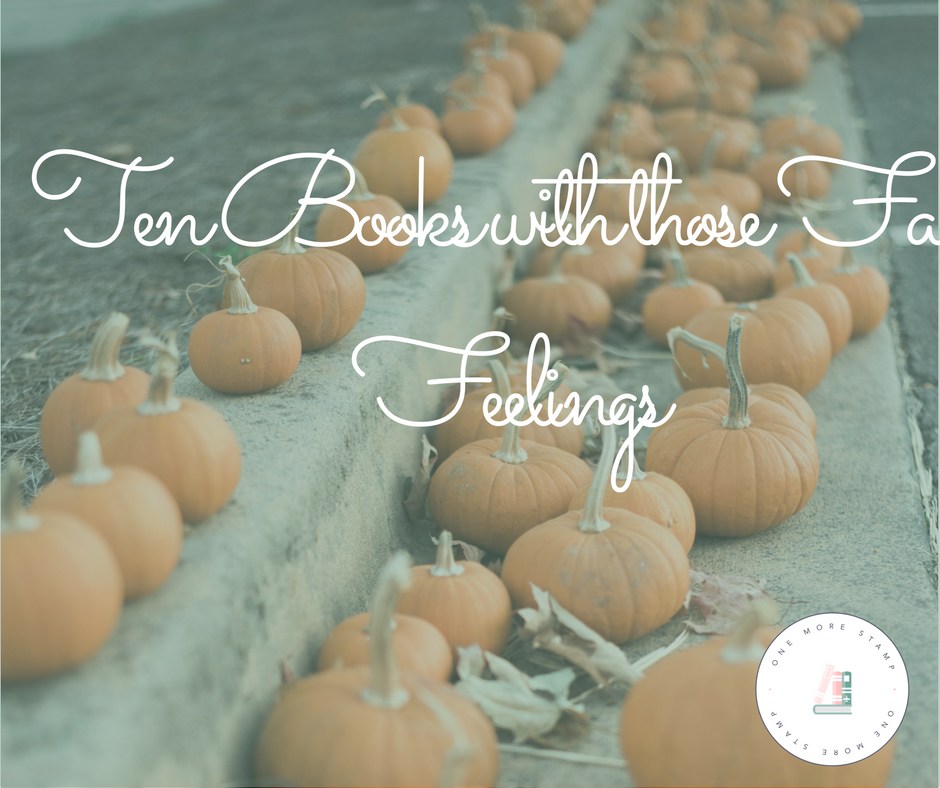 Ten Books with those Fall Feelings