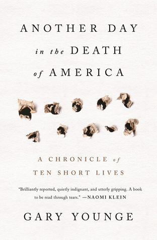 Another Day in the Death of America: A Chronicle of Ten Short Lives by Gary Younge
