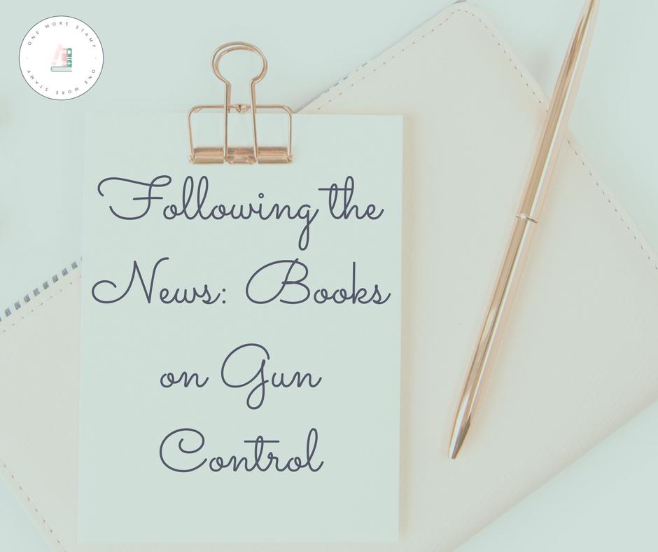 Following the News: Books on Gun Control