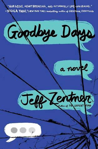 Goodbye Days by Jeff Zentner cover