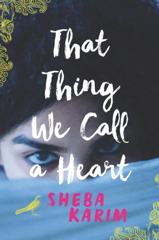 That Thing We Call a Heart by Sheba Karim cover