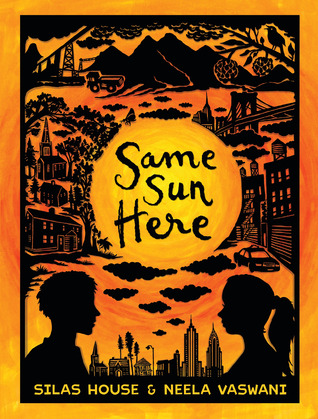 Same Sun Here by Silas House and Neela Vaswani cover