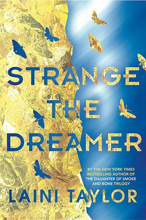 Strange the Dreamer byLaini Taylor