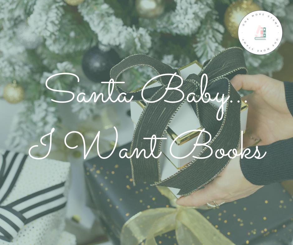 Santa Baby...  I Want Books