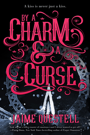 Book Review: By a Charm and a Curse by Jaime Questell