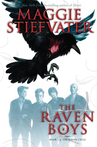 The Raven Boys (The Raven Cycle, #1 )byMaggie Stiefvater