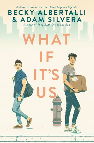 What If It's Usby Becky Albertalli and Adam Silvera