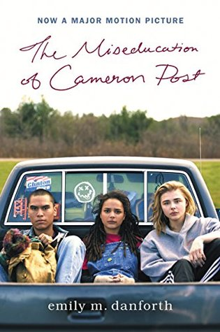 The Miseducation of Cameron Postby Emily M. Danforth